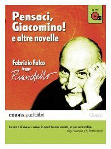 "Fabrizio Falco legge Pirandello. ""Pensaci, Giacomino!"" è un audiolibro Emons - http://www.wuz.it/articolo-libri/7890/fabrizio-falco-legge-pirandello-pensaci-giacomino-emons.html"