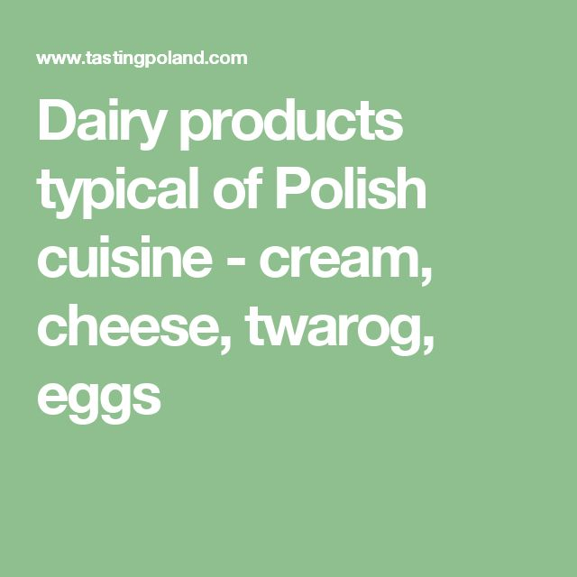 Dairy products typical of Polish cuisine - cream, cheese, twarog, eggs