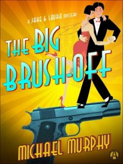 A Bookaholic Swede: The Big Brush-off by Michael Murphy