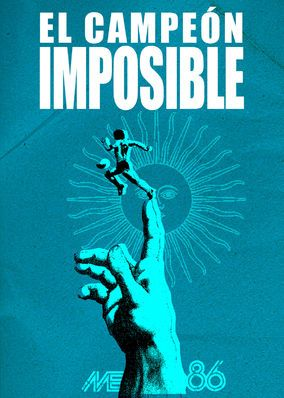 The Impossible Champion (2016) - Witness how Diego Maradona's incredible star power changed the game of soccer and helped crown Argentina as unlikely champions of the 1986 World Cup.