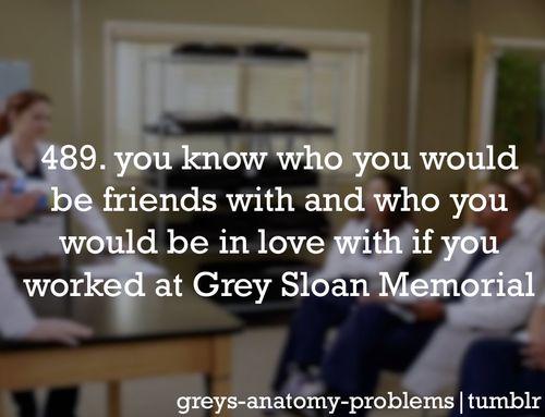 I've got Grey's Anatomy Problems..........