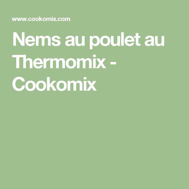 Nems au poulet au Thermomix - Cookomix