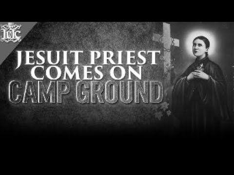 The Israelites: Jesuit Priest Comes On Camp Ground