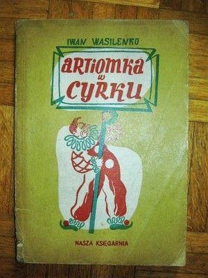 (1949) Iwan WASILENKO - ARTIOMKA W CYRKU, wyd. NK 1949, STRON - 78 ILUSTRACJE - ST.DRETLER-FLIN