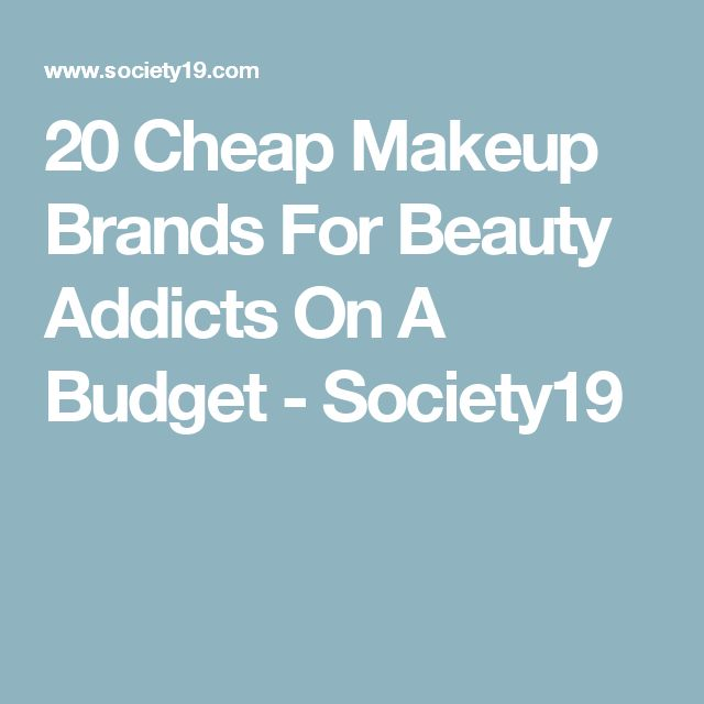 20 Cheap Makeup Brands For Beauty Addicts On A Budget - Society19