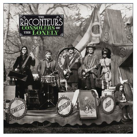 """The Raconteurs - """"Consolers Of The Lonely"""" (2008)"""