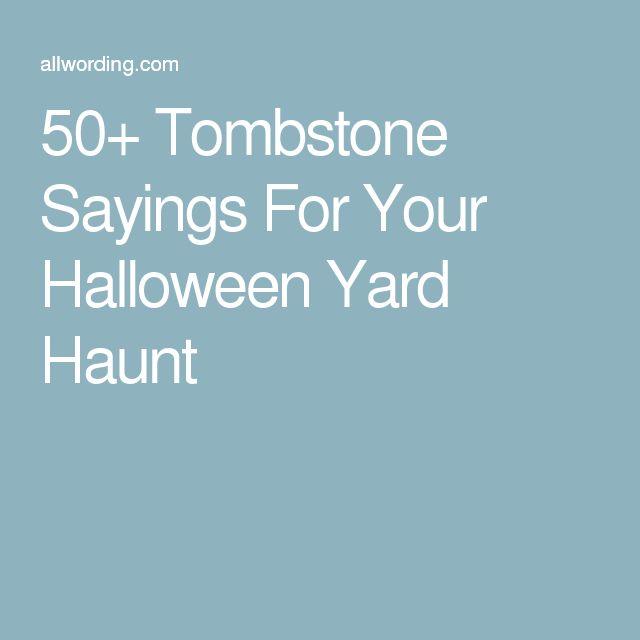 50+ Tombstone Sayings For Your Halloween Yard Haunt
