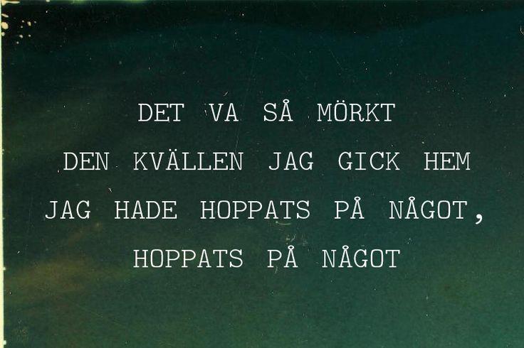 Håkan Hellström. Nu kan du få mig så lätt.