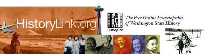 HistoryLink.org- the Free Online Encyclopedia of Washington State History
