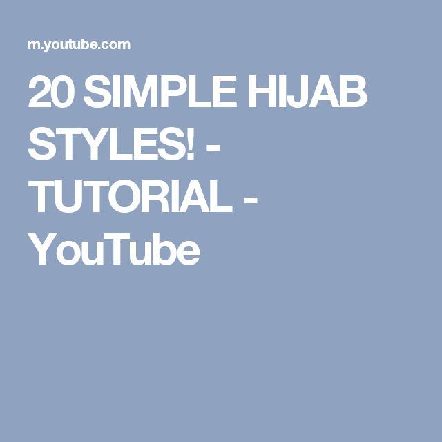 20 SIMPLE HIJAB STYLES! - TUTORIAL - YouTube