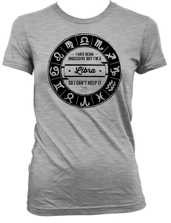 Funny Birthday Shirt Libra Birthday Gift Ideas Birthday Present Horoscope Bday TShirt I'm A Libra So I Can't Help It Mens Ladies Tee DAT-473