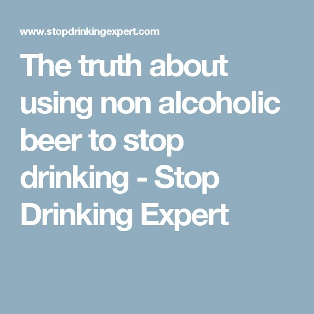 The truth about using non alcoholic beer to stop drinking - Stop Drinking Expert