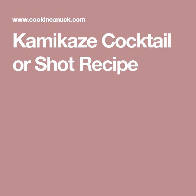 Kamikaze Cocktail or Shot Recipe