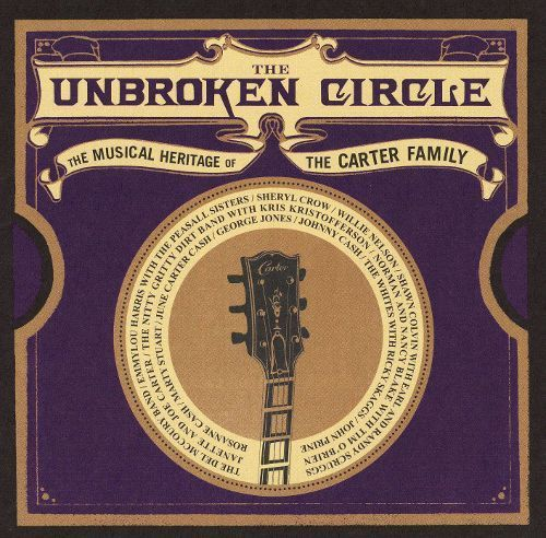 The Unbroken Circle: The Musical Heritage of the Carter Family [LP] - Vinyl