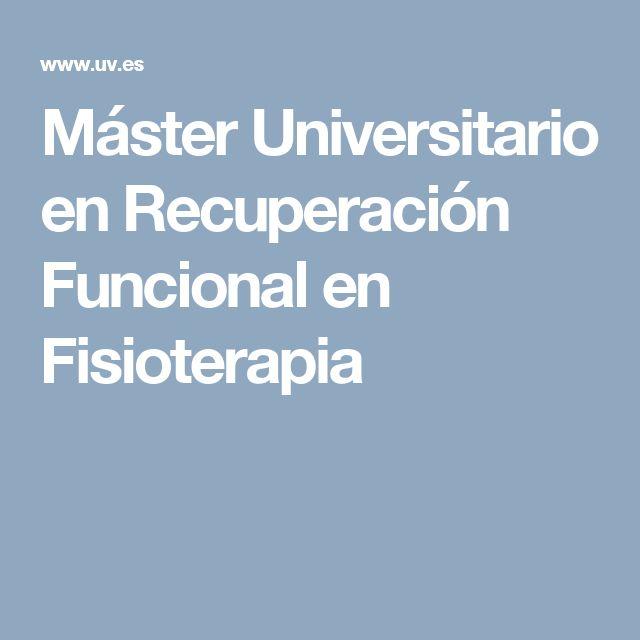 Máster Universitario en Recuperación Funcional en Fisioterapia