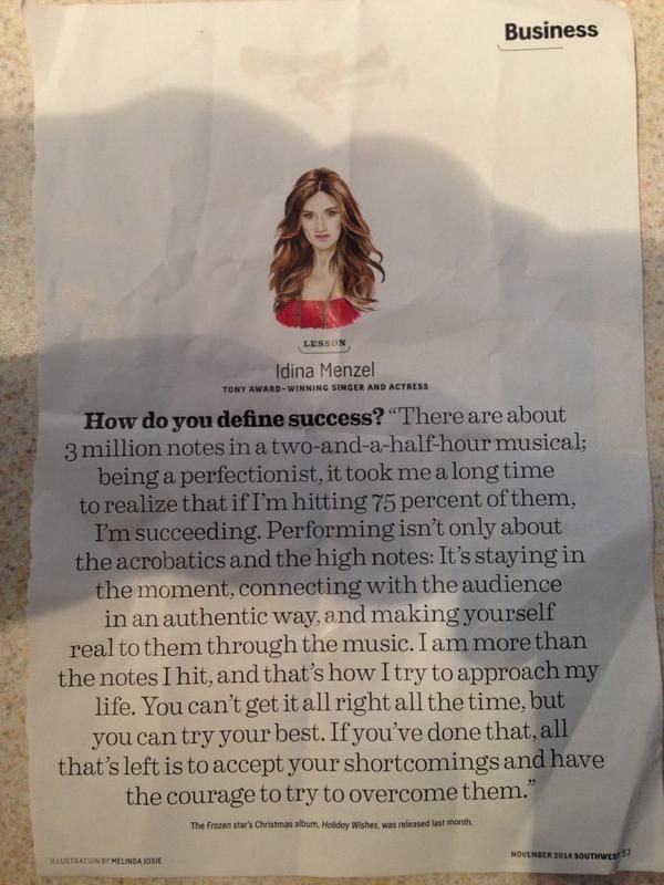 Idina Menzel's quote on success is great for any performer or artist to reflect on.