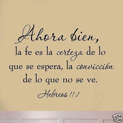 Faith is Being Sure of What We Hope Hebrews 11:1 Spanish Version Wall Art Decal