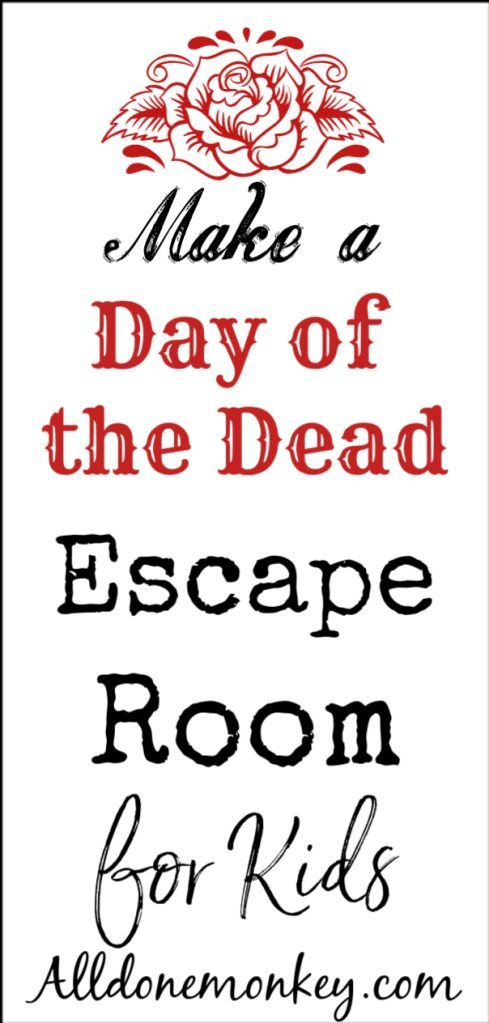 Day of the dead activity for kids make an escape room - Leave you dead in the living room ...