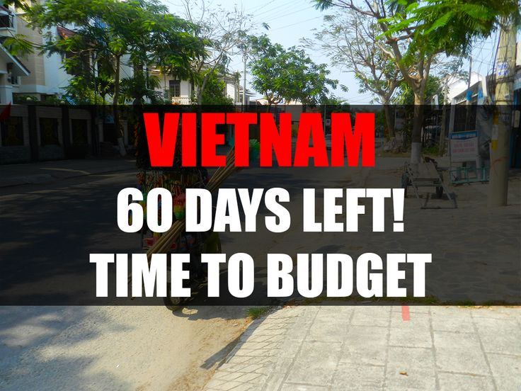 60 Days Left Until I Leave to Vietnam. It's happening so soon. Time to get my money organized!