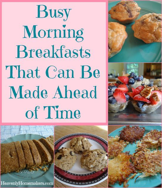 Busy Morning Breakfasts That Can Be Made Ahead of Time