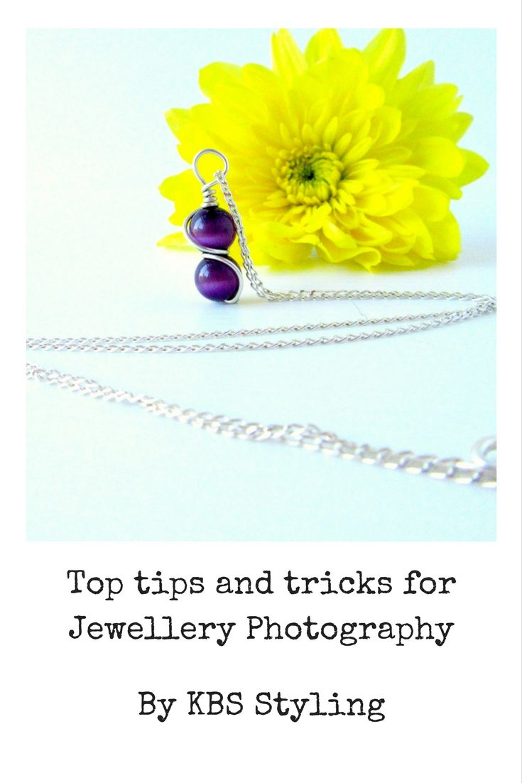 Top Tips for photography and styling of jewellery. www.kbsstyling.com.au/blog Teaching the art of products styling and social media