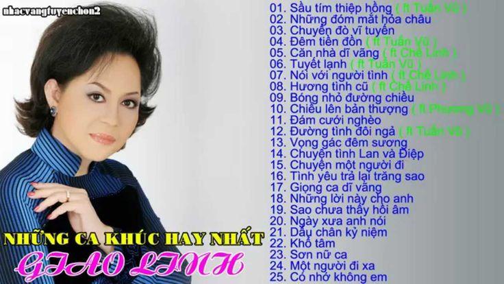 GIAO LINH - Những ca khúc nhạc vàng hay nhất của Giao Linh