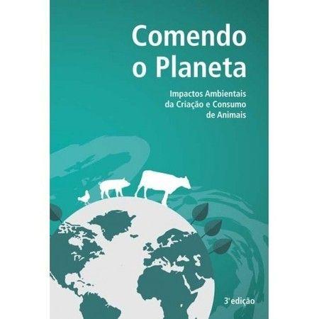 """Livreto """"Comendo o planeta: Impactos ambientais da criação e consumo"""""""