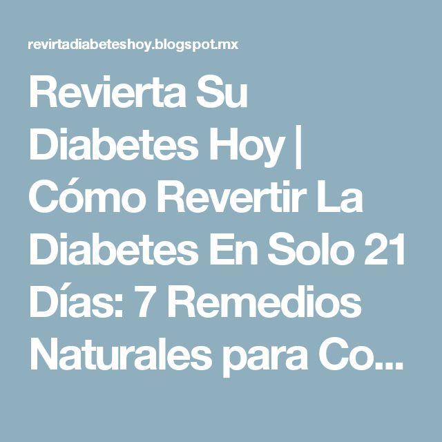 Revierta Su Diabetes Hoy | Cómo Revertir La Diabetes En