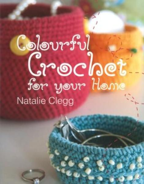 Colourful Crochet For Your Home(Paperback):9781780095820