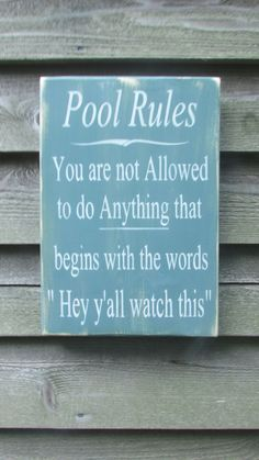 ** Pool Rules Wood Sign @MockingbirdPrimitive