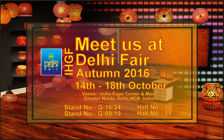 Save the dates for upcoming Event IHGF Delhi Fair Autumn 2016