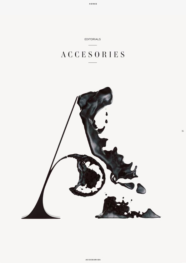 """Horse is a luxury magazine about art, fashion and travels. Various section covers for the magazine by Eren Saracevic. They misspelled """"accessories"""". I haven't the heart to tell them."""