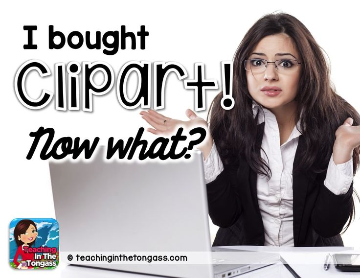 i bought clipart...now what? by Teaching in the Tongass   Teachers Pay Teachers Tips   Here's a step-by-step tutorial on how to use Powerpoint in creating something for your classroom with that amazing set of clipart you purchased. Learn how to make products for your store!