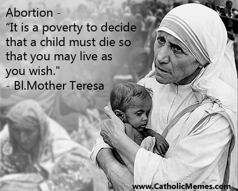 Mother Teresa -   Abortion is murder