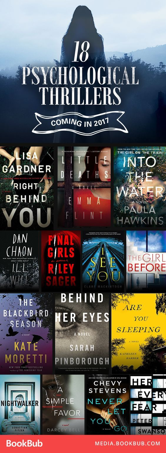 Some great suggestions if you love Psychological Thrillers - 18 Chilling Psychological Thrillers Coming in 2017