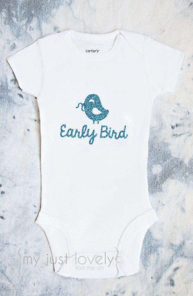 A personal favorite from my Etsy shop https://www.etsy.com/ca/listing/278458630/preemie-early-bird-iron-on-glitter-decal