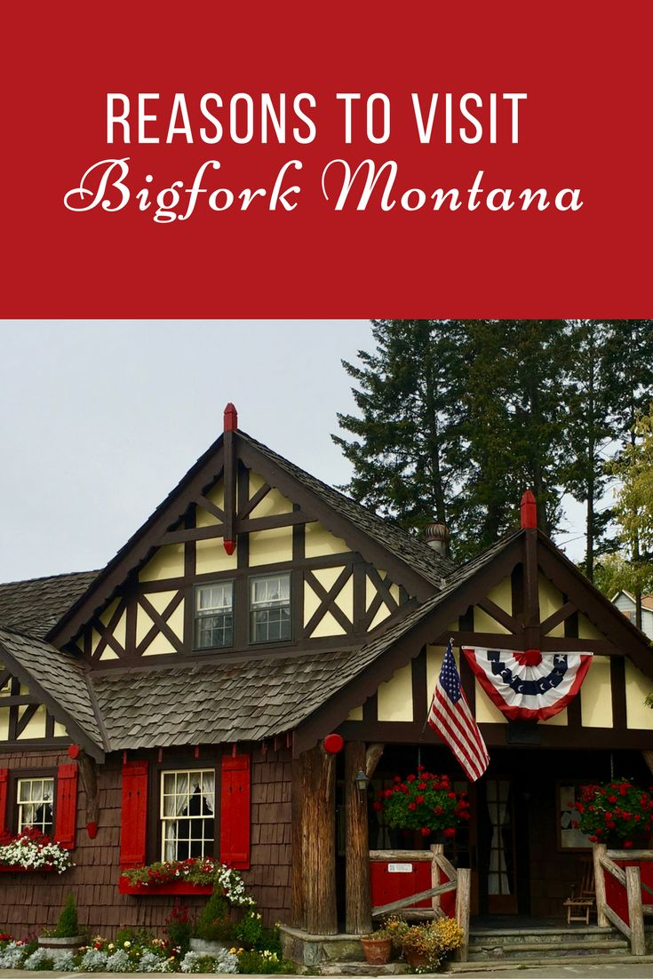 Reasons to Visit Bigfork Montana