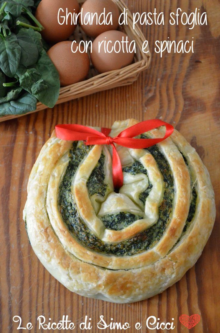 Ghirlanda di pasta sfoglia con ricotta e spinaci | Le Ricette di Simo e Cicci