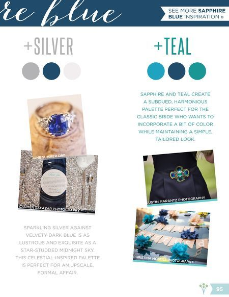 Think I found my wedding colors...Teal & Sapphire Blue. Perfect for a Fall Beach Wedding! Bold & Bright: Jewel Tones   WeddingWire WINTERBOOK 2013