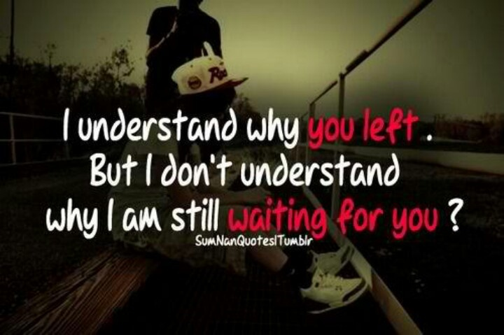 76 best images about ℜight Here Ꮗaiting For You..... on ... A Girl Waiting For A Boy Quotes