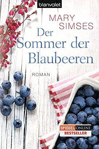 Der Sommer der Blaubeeren: Roman, http://www.amazon.de/dp/3442382173/ref=cm_sw_r_pi_awdl_RoyXtb1ANH2VD