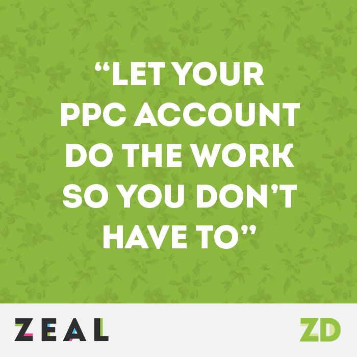"""""""Let your PPC account do the hard work so you don't have to"""" #Quote #PPC #Marketing"""