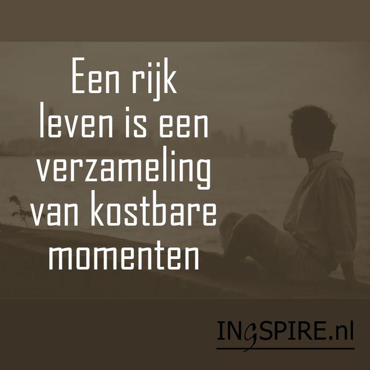 Inspirerende spreuk: een rijk leven is een verzameling van kostbare momenten
