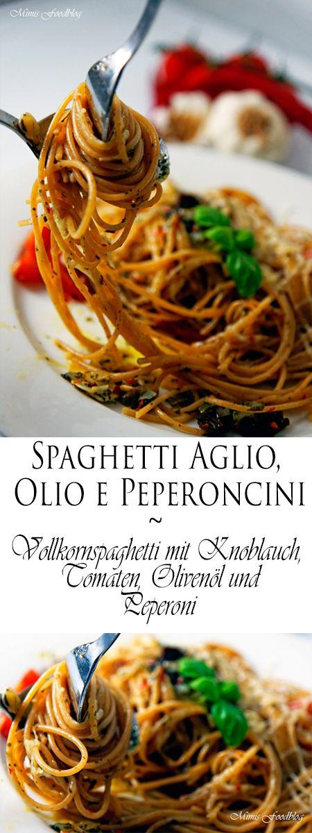 Spaghetti Aglio, Olio e Peperoncini - Eine Vollkorn-Pasta-Variation die jeden Knoblauch- und Pastafan erfreuen wird. Ein perfektes Soulfood.