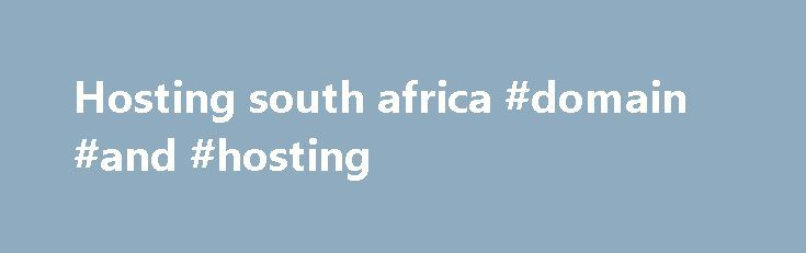 """Hosting south africa #domain #and #hosting http://vds.nef2.com/hosting-south-africa-domain-and-hosting/  #hosting south africa # It all starts with a domain name On the Limited Plan you get access to 12 widget points. Each widget has a certain amount of points linked to it. You will be able to add widgets to your website up the amount of available points. For example: You could add the … Continue reading """"Hosting south africa #domain #and #hosting"""""""