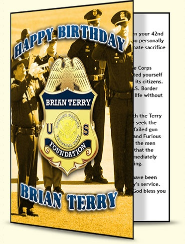Sign Brian Terry's Birthday Card being sent to DOJ: Happy Birthday, Brian! http://justpiper.com/2012/08/sign-brian-terrys-birthday-card-doj-happy-birthday-brian/#