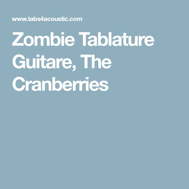 Zombie Tablature Guitare, The Cranberries