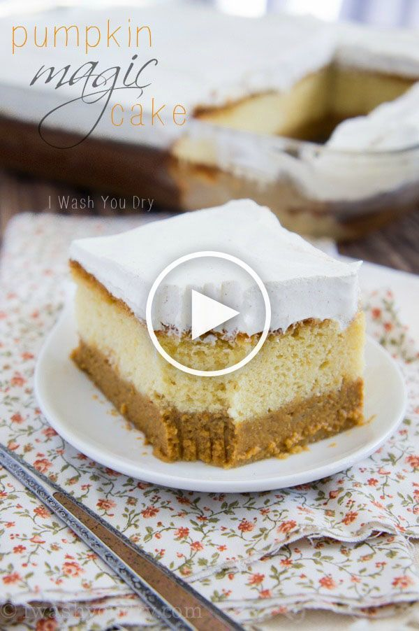 VIDEO! This Pumpkin Magic Cake has three incredible layers in one delicious dessert! Watch the magic happen!