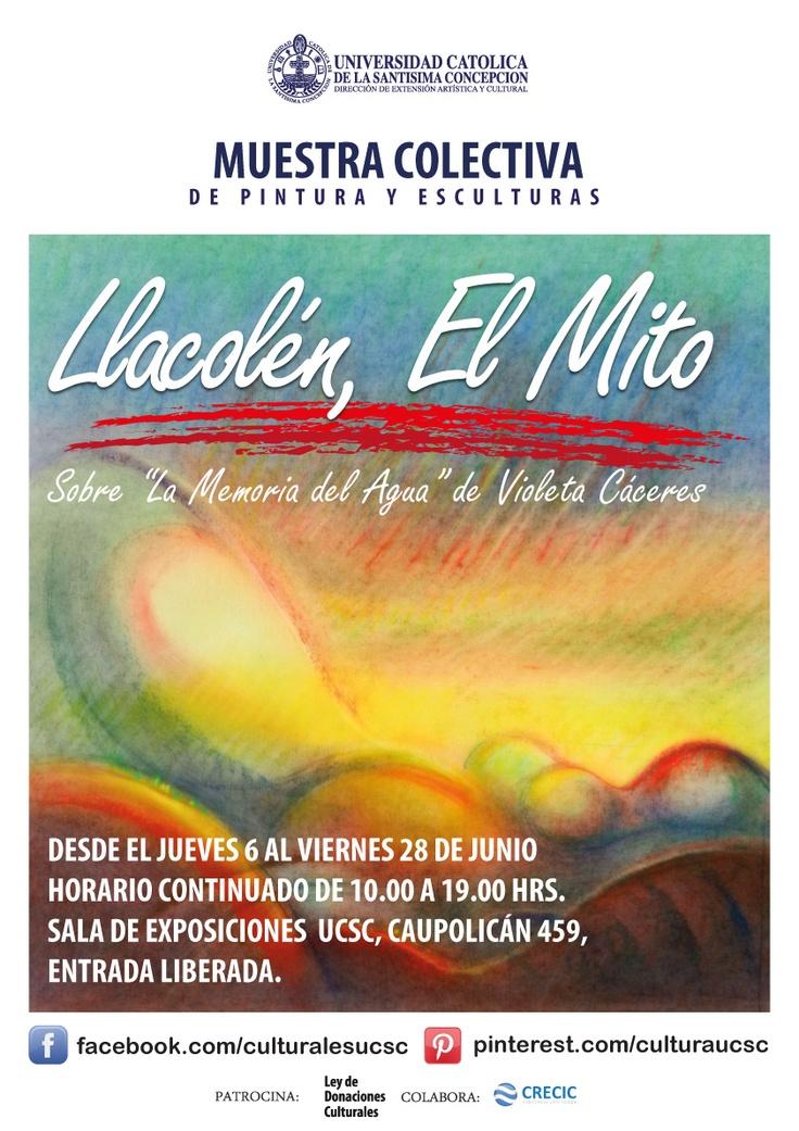 """Exposición  """"Llacolén El Mito"""". Sala de Conferencias y Exposiciones UCSC Caupolicán 459"""