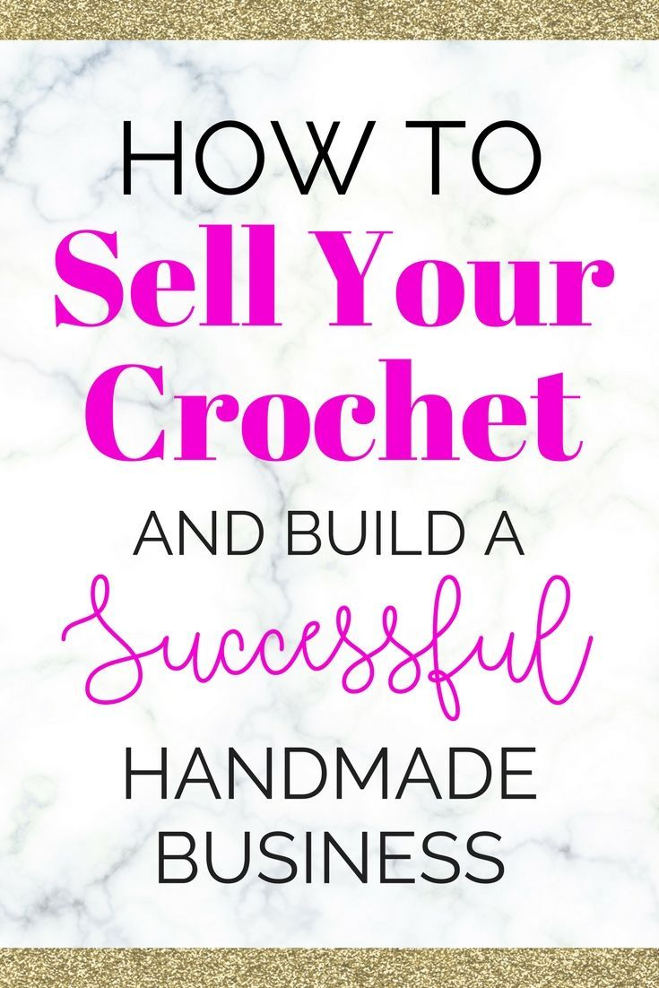 Knitting Ideas To Sell : How to sell your crochet and knitting tips